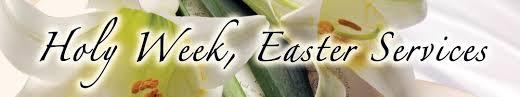 Holy week & Easter